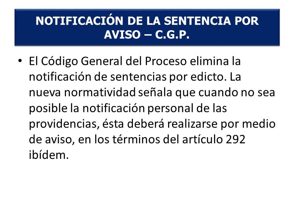 NOTIFICACIÓN DE LA SENTENCIA POR AVISO – C.G.P.
