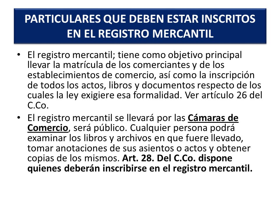 PARTICULARES QUE DEBEN ESTAR INSCRITOS EN EL REGISTRO MERCANTIL