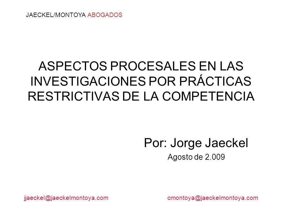 Por: Jorge Jaeckel Agosto de 2.009