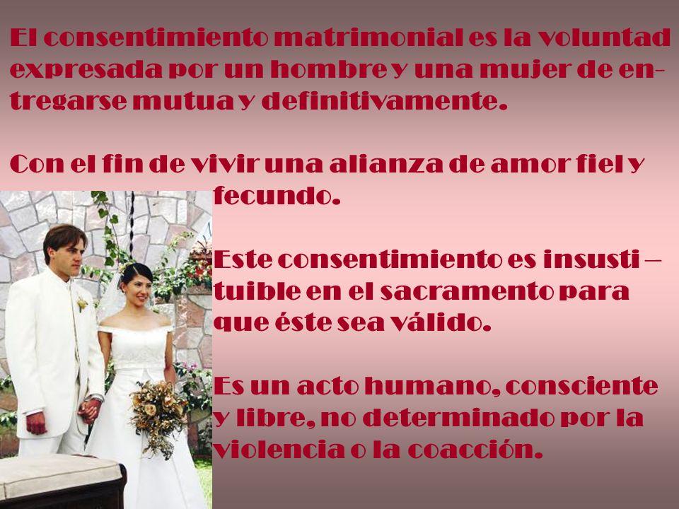 El consentimiento matrimonial es la voluntad