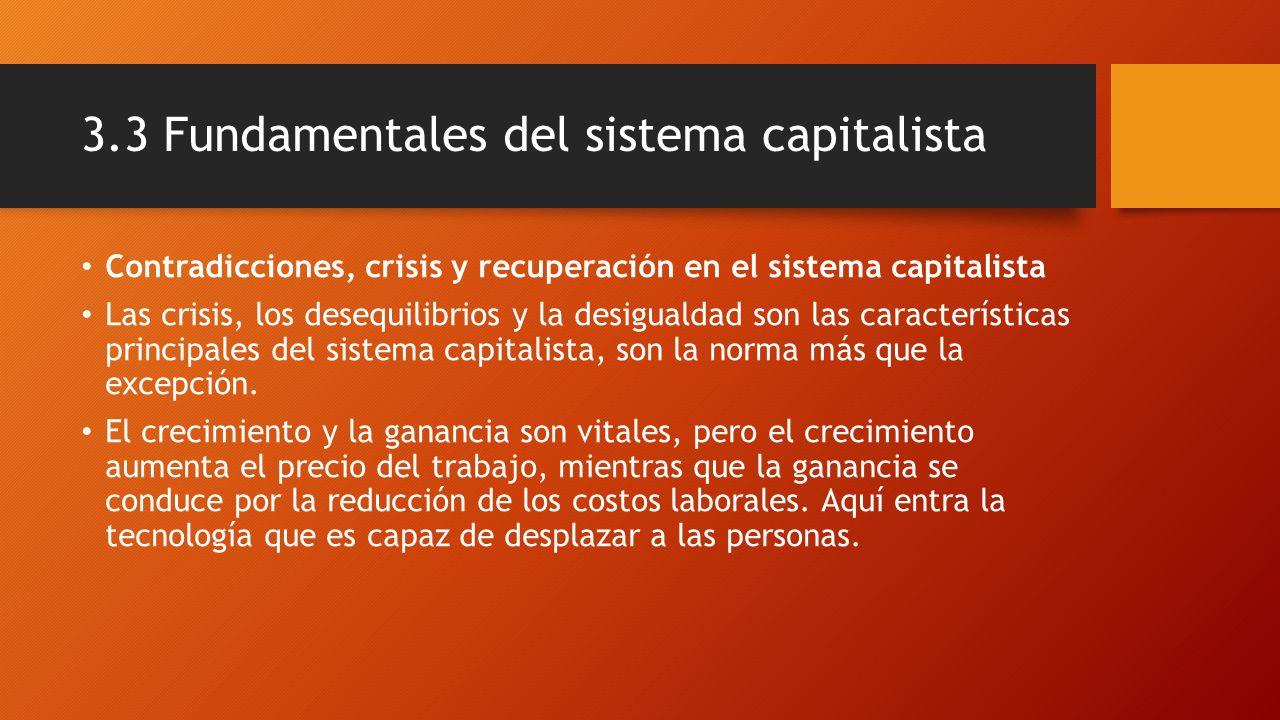 3.3 Fundamentales del sistema capitalista