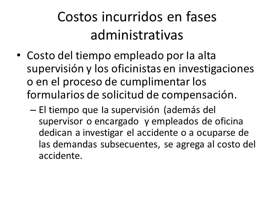Costos incurridos en fases administrativas