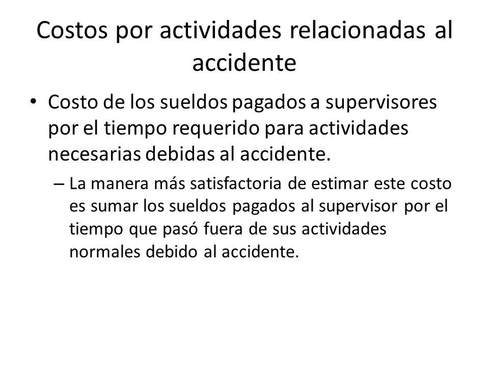 Costos por actividades relacionadas al accidente