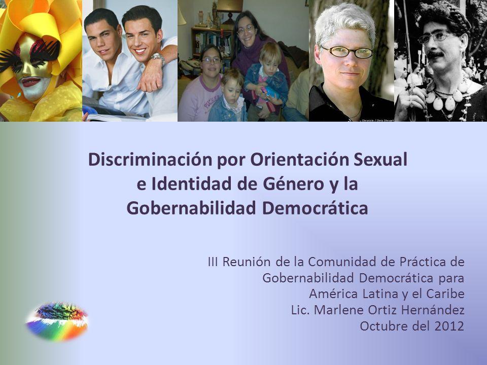 Discriminación por Orientación Sexual e Identidad de Género y la Gobernabilidad Democrática
