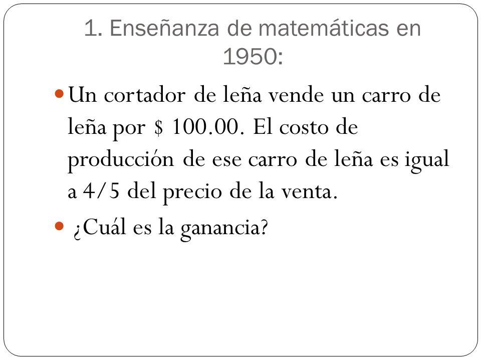 1. Enseñanza de matemáticas en 1950: