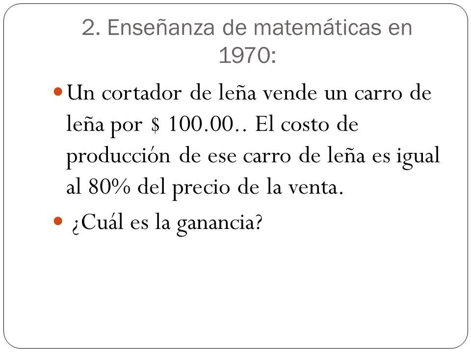 2. Enseñanza de matemáticas en 1970: