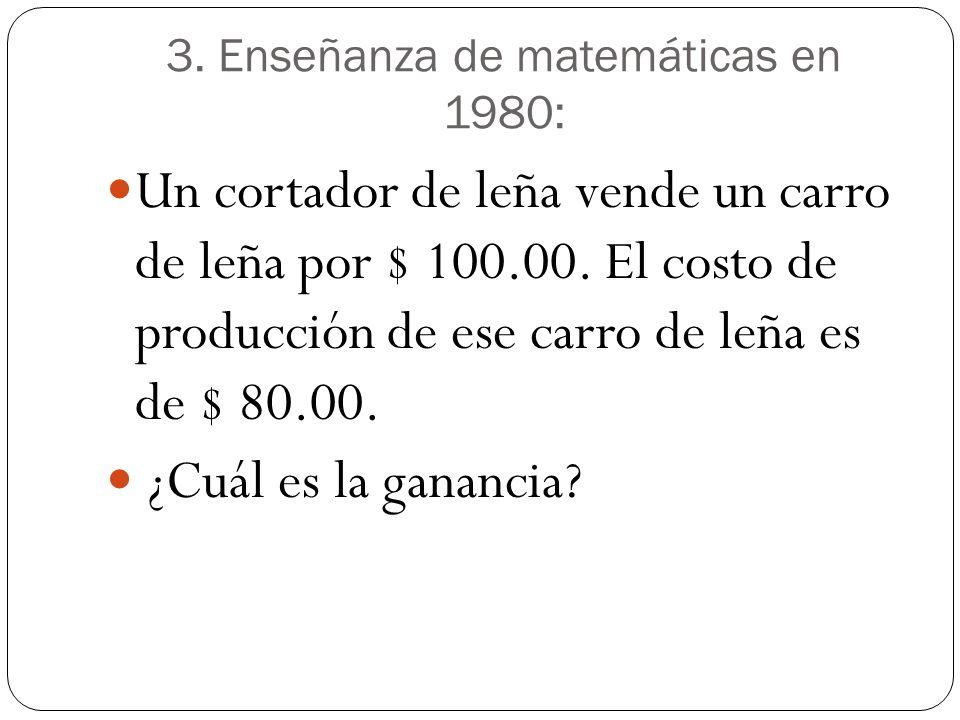 3. Enseñanza de matemáticas en 1980: