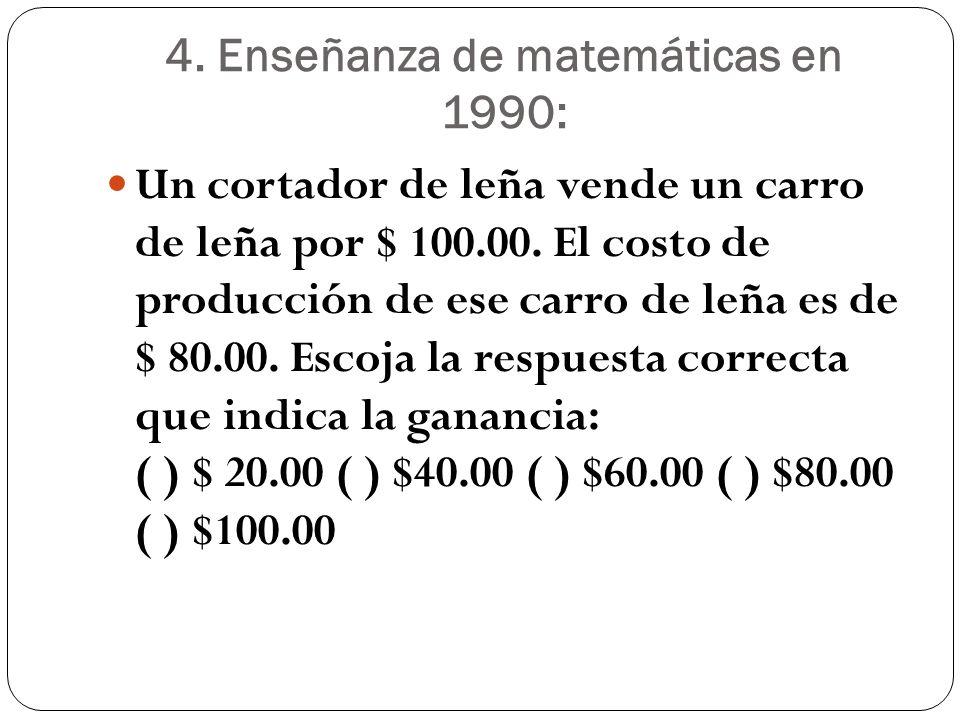 4. Enseñanza de matemáticas en 1990: