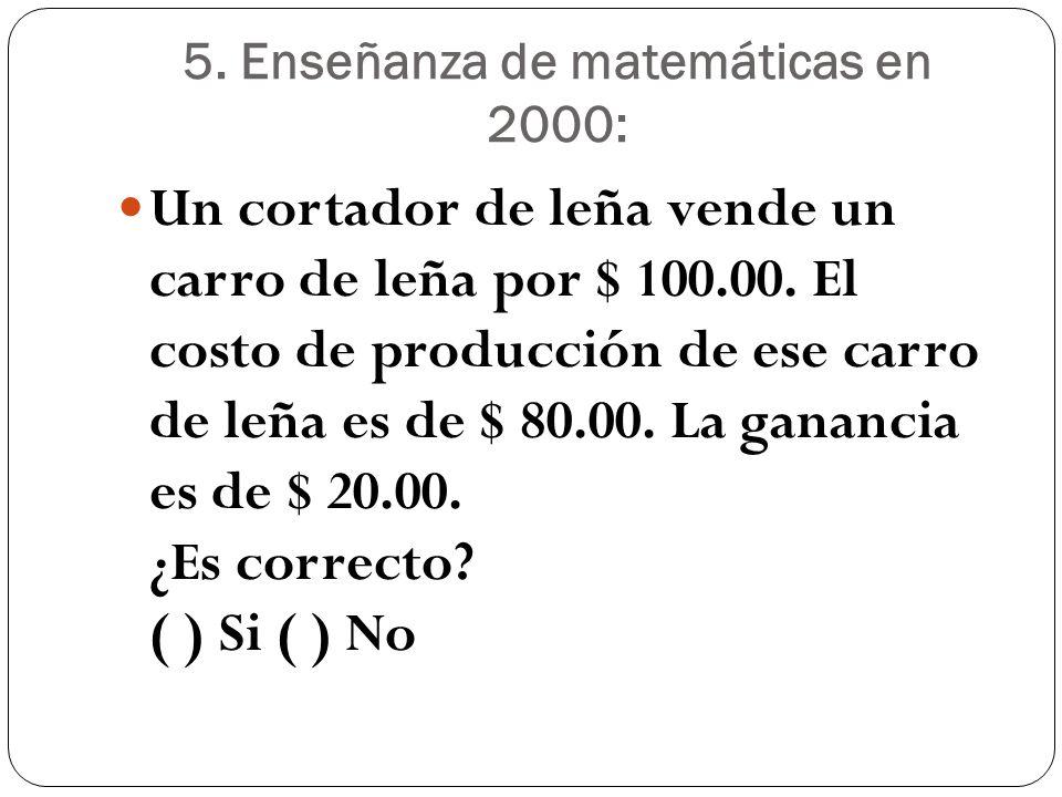 5. Enseñanza de matemáticas en 2000:
