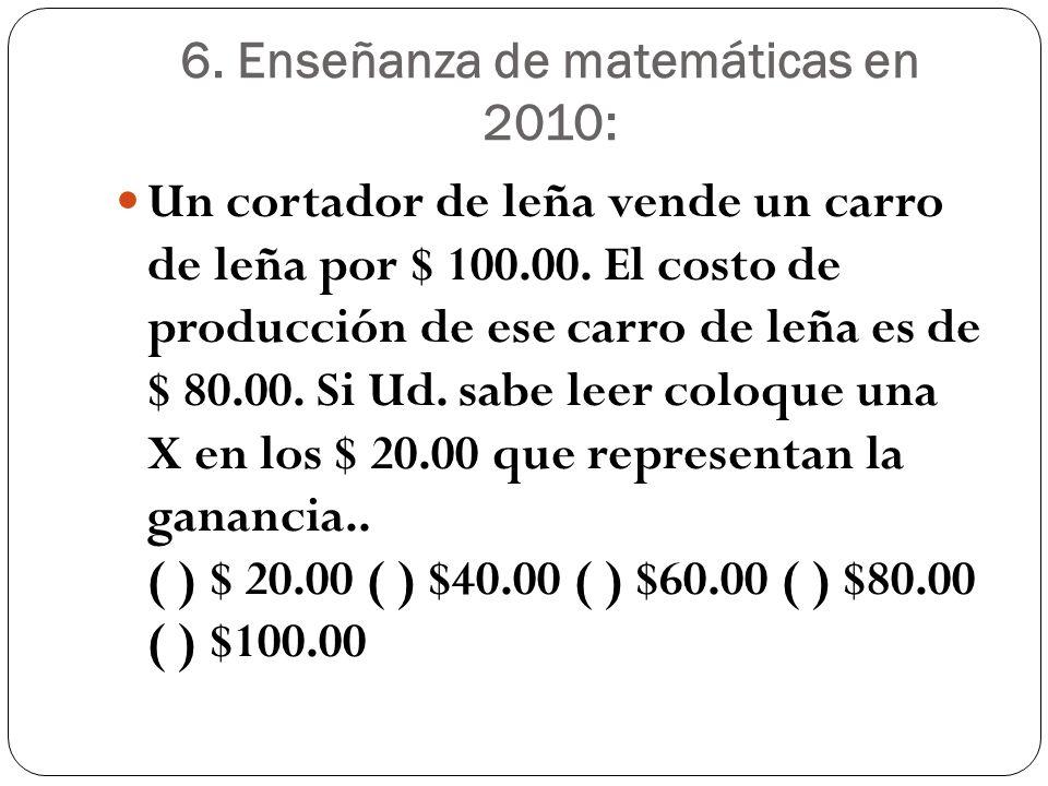 6. Enseñanza de matemáticas en 2010: