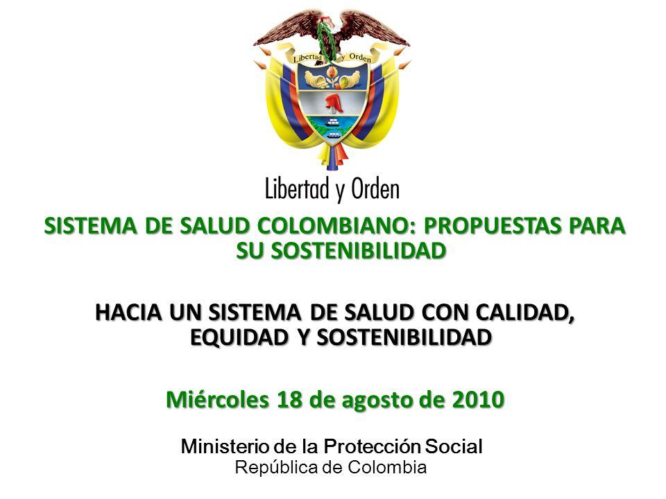 SISTEMA DE SALUD COLOMBIANO: PROPUESTAS PARA SU SOSTENIBILIDAD