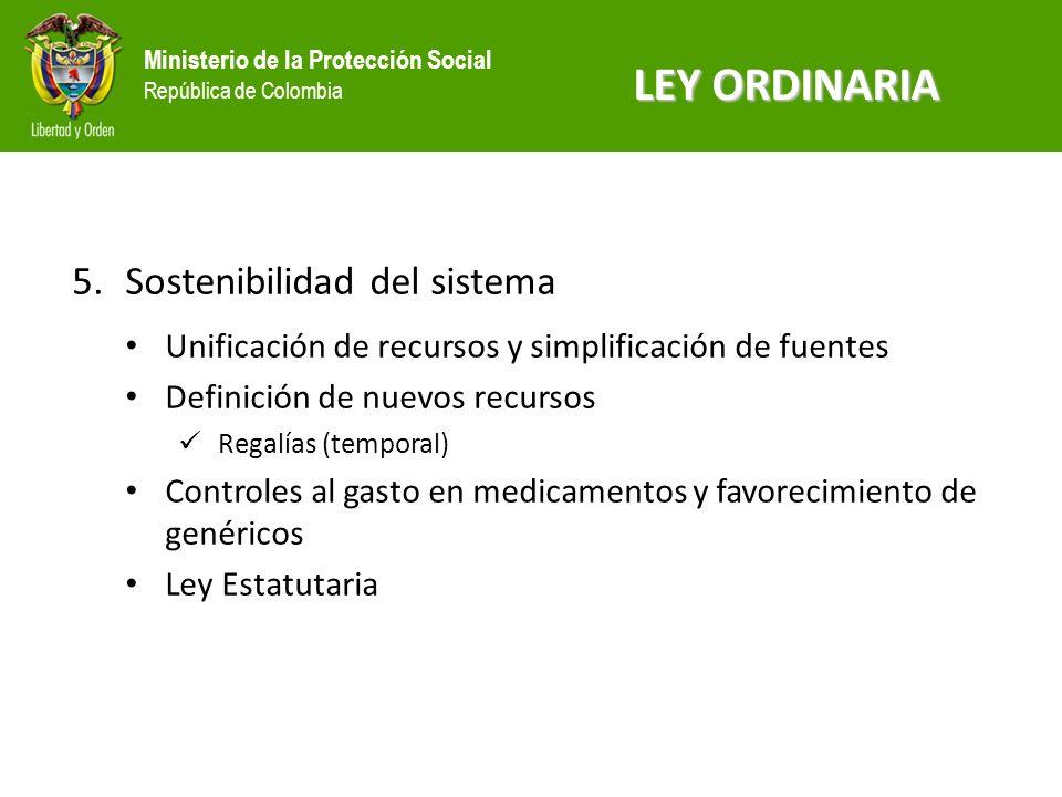 LEY ORDINARIA Sostenibilidad del sistema