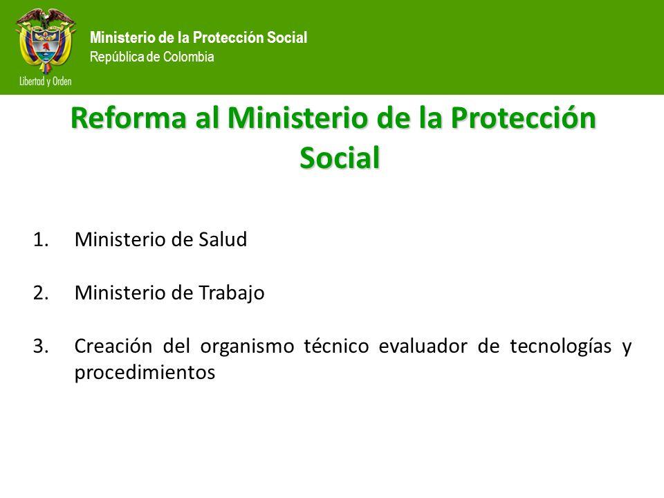Reforma al Ministerio de la Protección Social