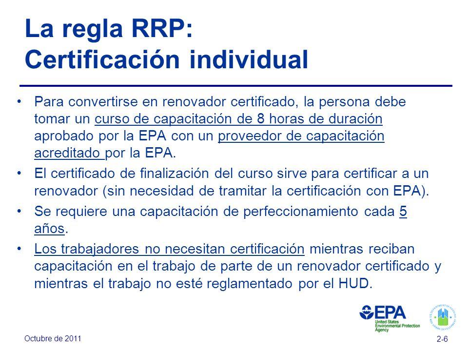 La regla RRP: Certificación individual