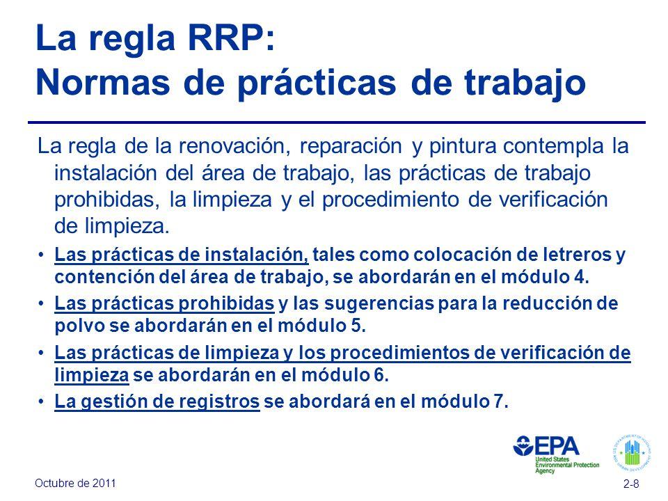 La regla RRP: Normas de prácticas de trabajo