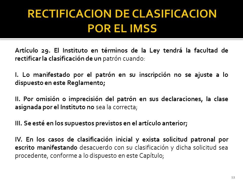 RECTIFICACION DE CLASIFICACION POR EL IMSS