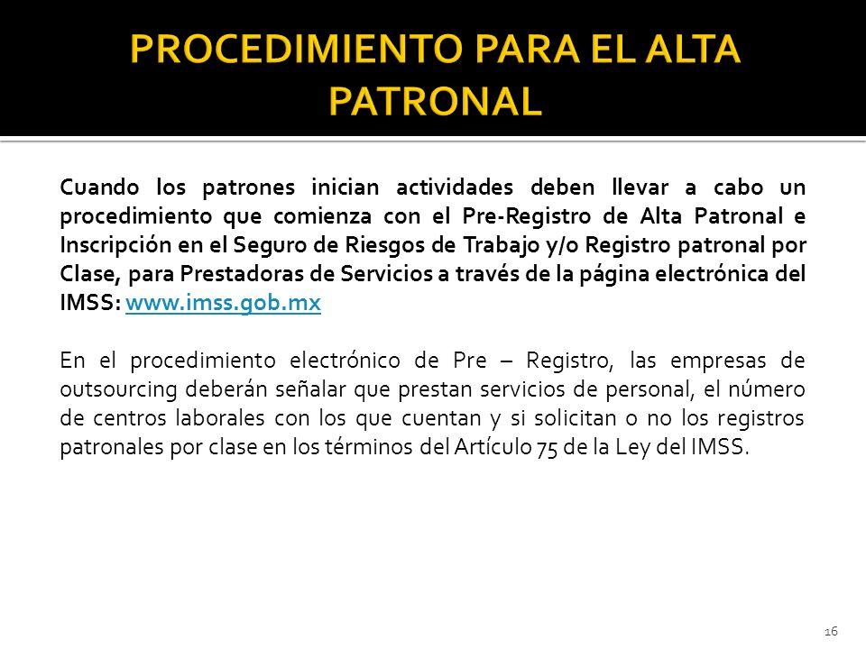 PROCEDIMIENTO PARA EL ALTA PATRONAL