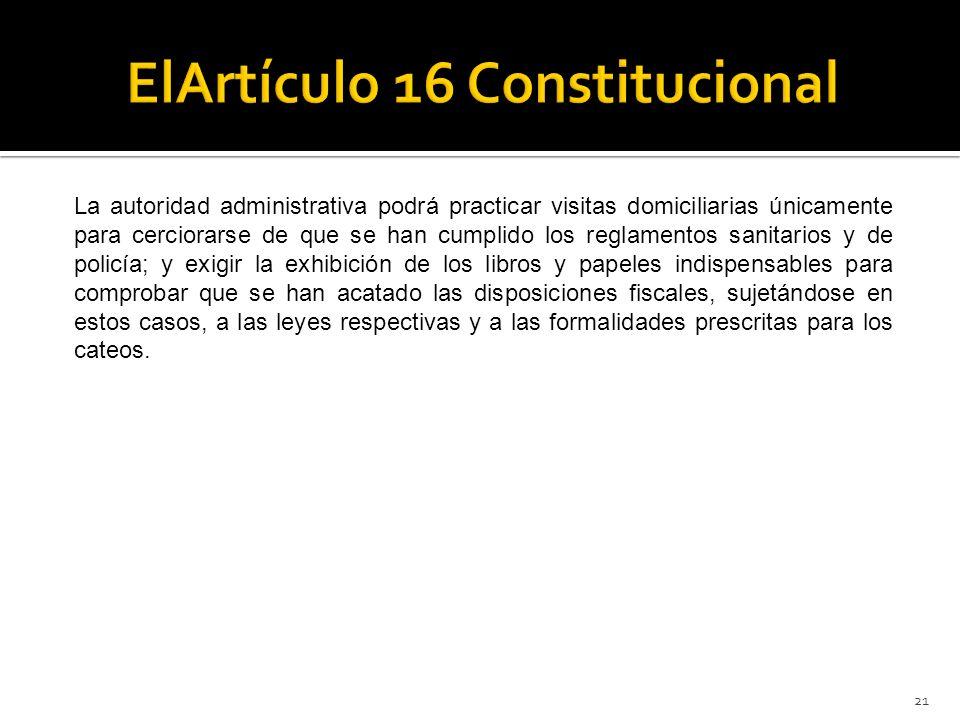 ElArtículo 16 Constitucional