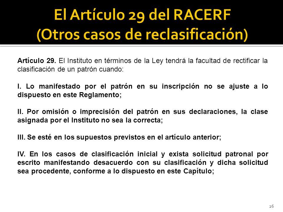 El Artículo 29 del RACERF (Otros casos de reclasificación)