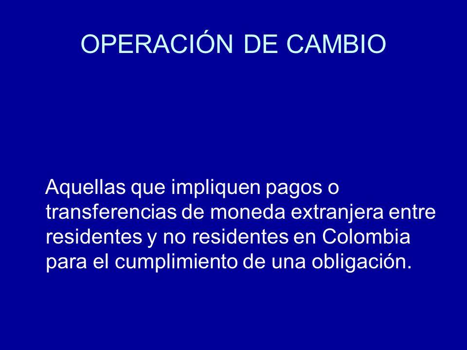 OPERACIÓN DE CAMBIO