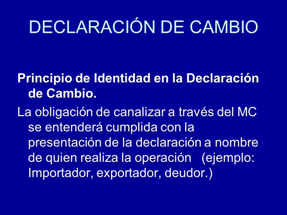 DECLARACIÓN DE CAMBIO