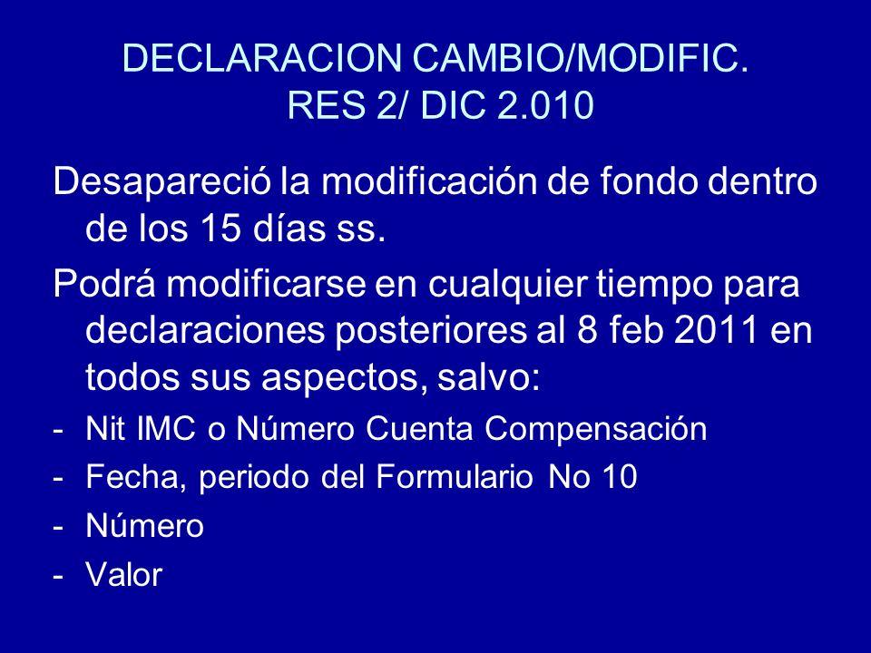 DECLARACION CAMBIO/MODIFIC. RES 2/ DIC 2.010