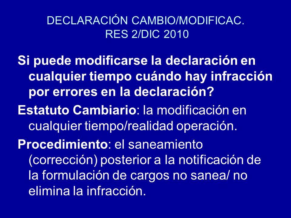 DECLARACIÓN CAMBIO/MODIFICAC. RES 2/DIC 2010