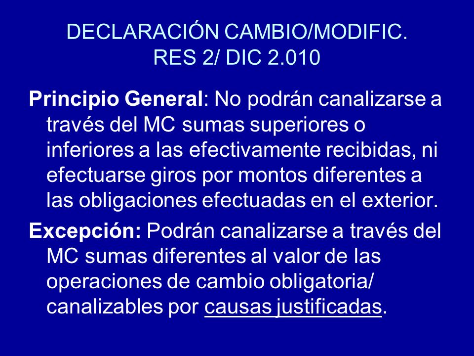 DECLARACIÓN CAMBIO/MODIFIC. RES 2/ DIC 2.010
