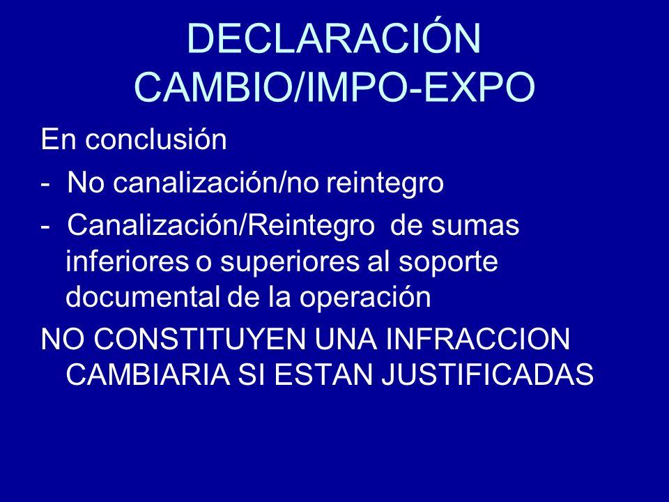 DECLARACIÓN CAMBIO/IMPO-EXPO