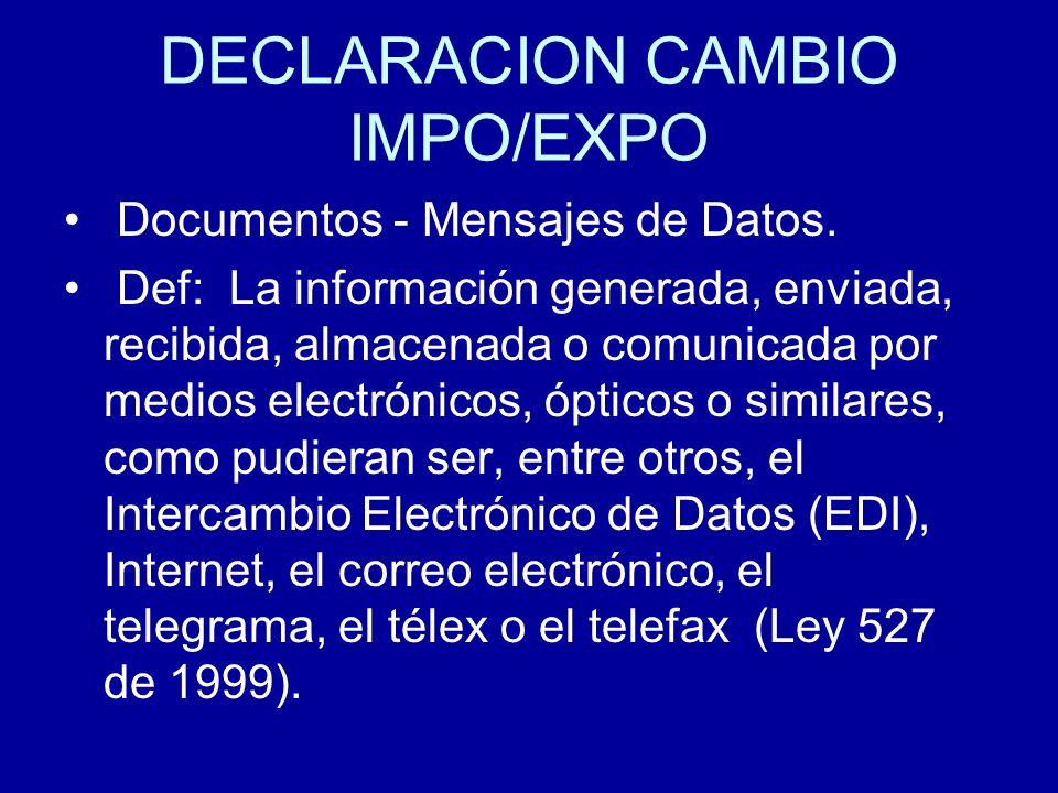 DECLARACION CAMBIO IMPO/EXPO
