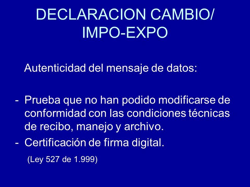 DECLARACION CAMBIO/ IMPO-EXPO