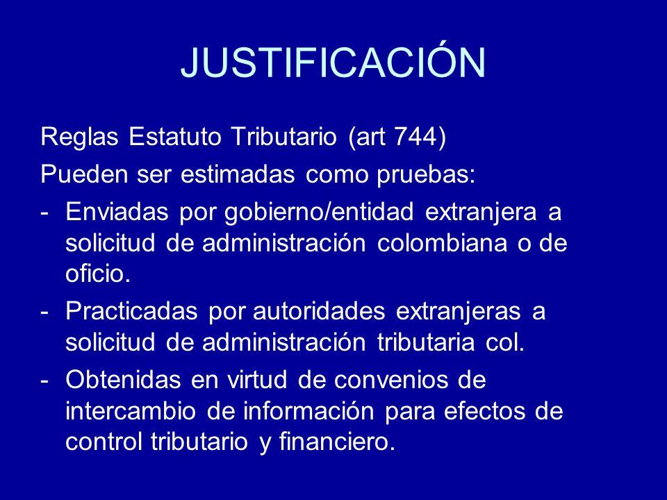 JUSTIFICACIÓN Reglas Estatuto Tributario (art 744)