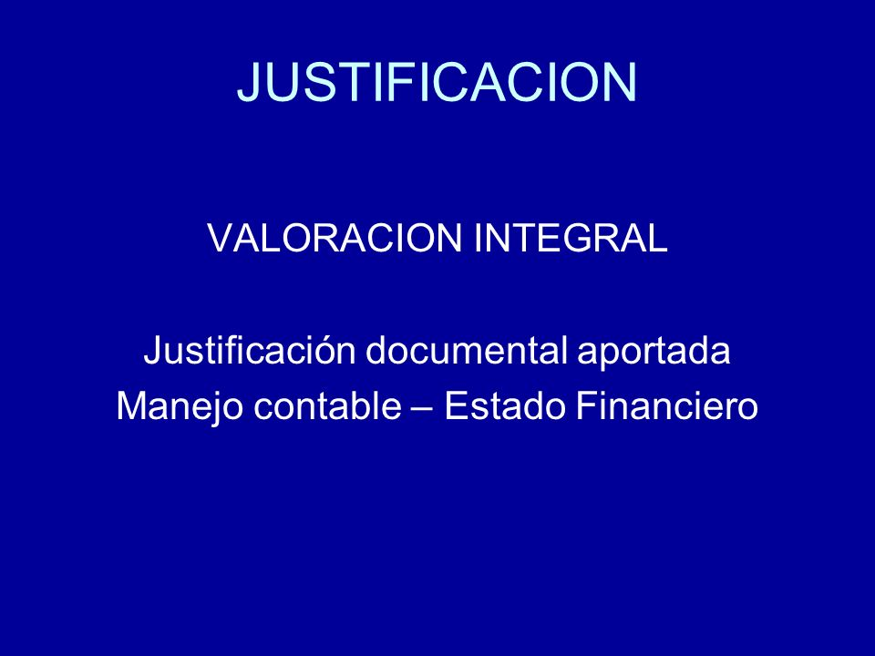 JUSTIFICACION VALORACION INTEGRAL Justificación documental aportada