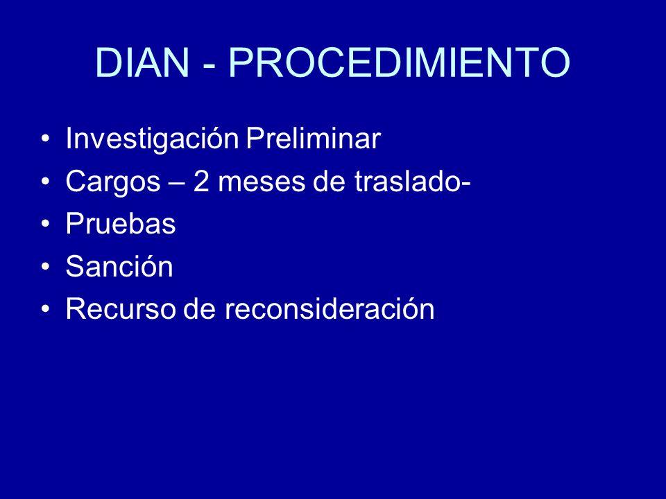 DIAN - PROCEDIMIENTO Investigación Preliminar