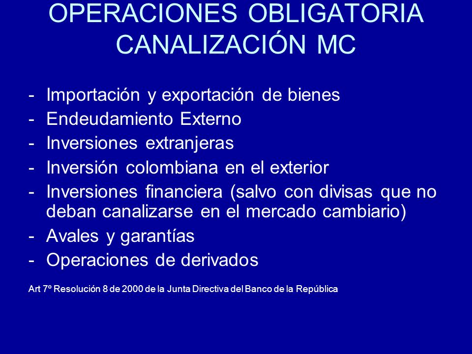 OPERACIONES OBLIGATORIA CANALIZACIÓN MC