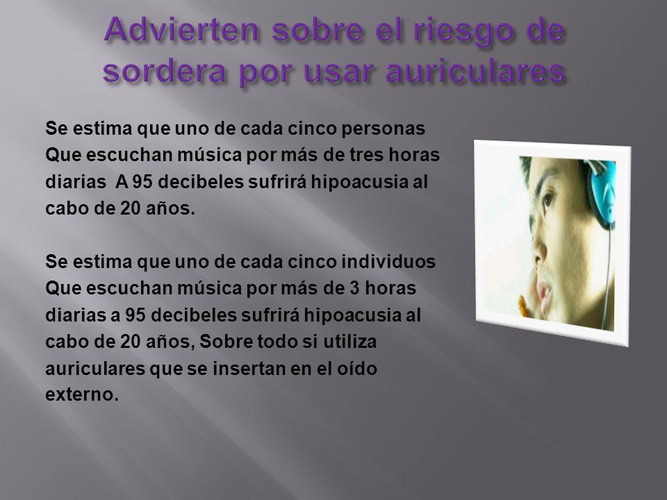 Advierten sobre el riesgo de sordera por usar auriculares