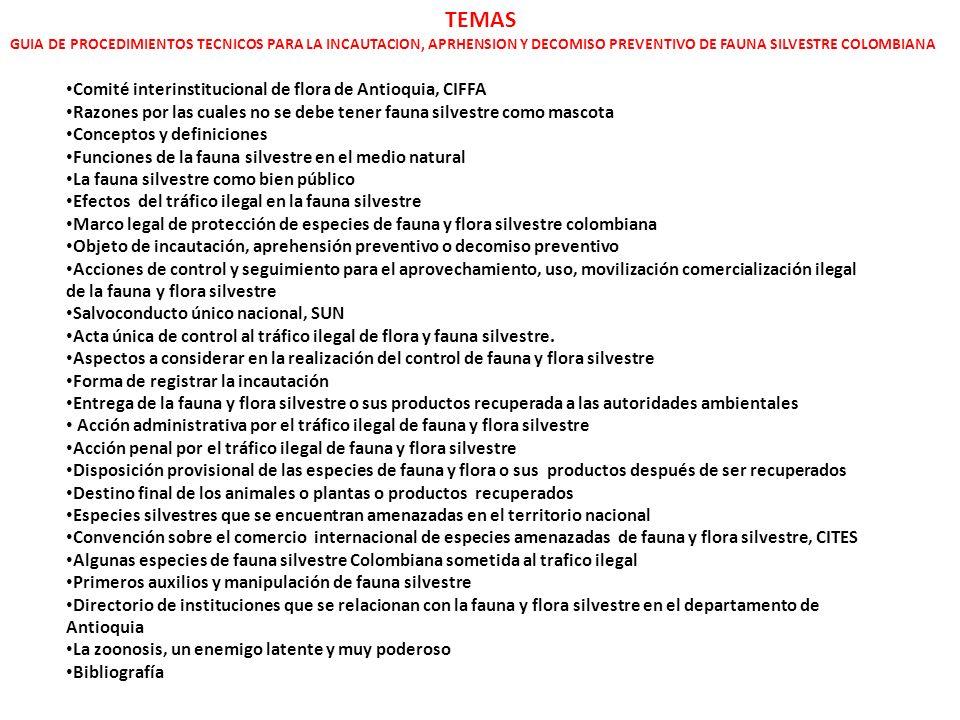 TEMAS Comité interinstitucional de flora de Antioquia, CIFFA
