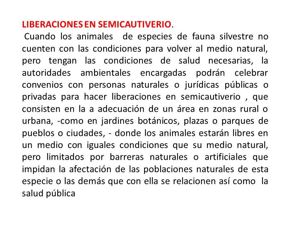 LIBERACIONES EN SEMICAUTIVERIO.