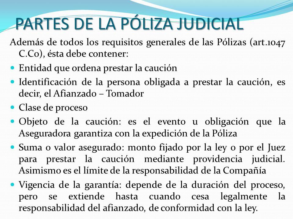PARTES DE LA PÓLIZA JUDICIAL