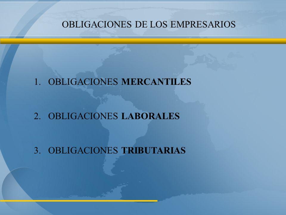 OBLIGACIONES DE LOS EMPRESARIOS