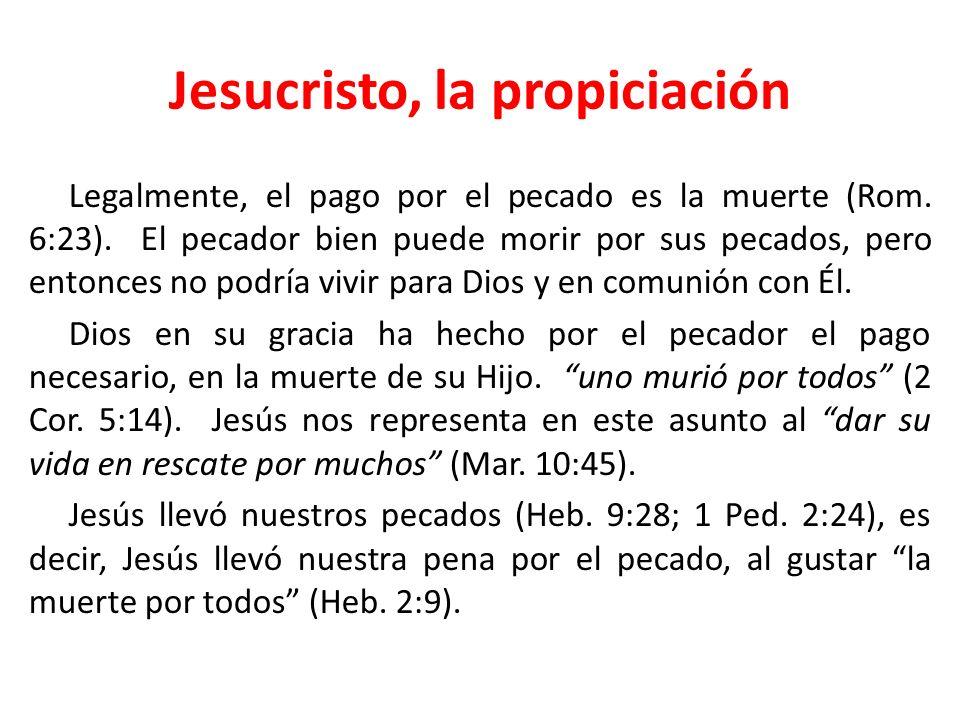 Jesucristo, la propiciación