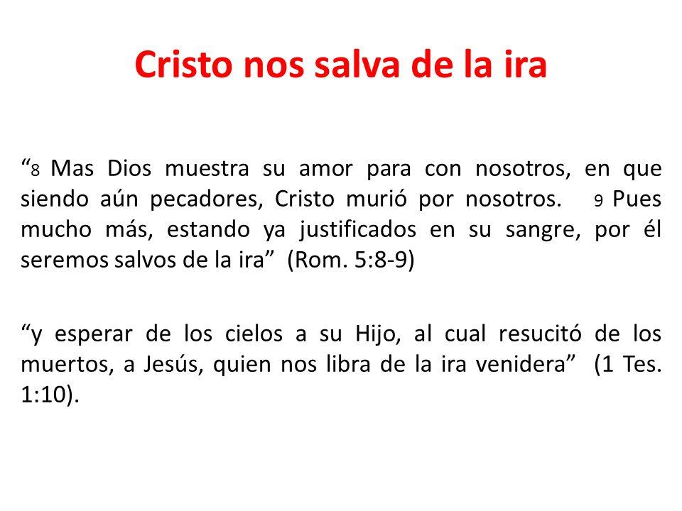 Cristo nos salva de la ira