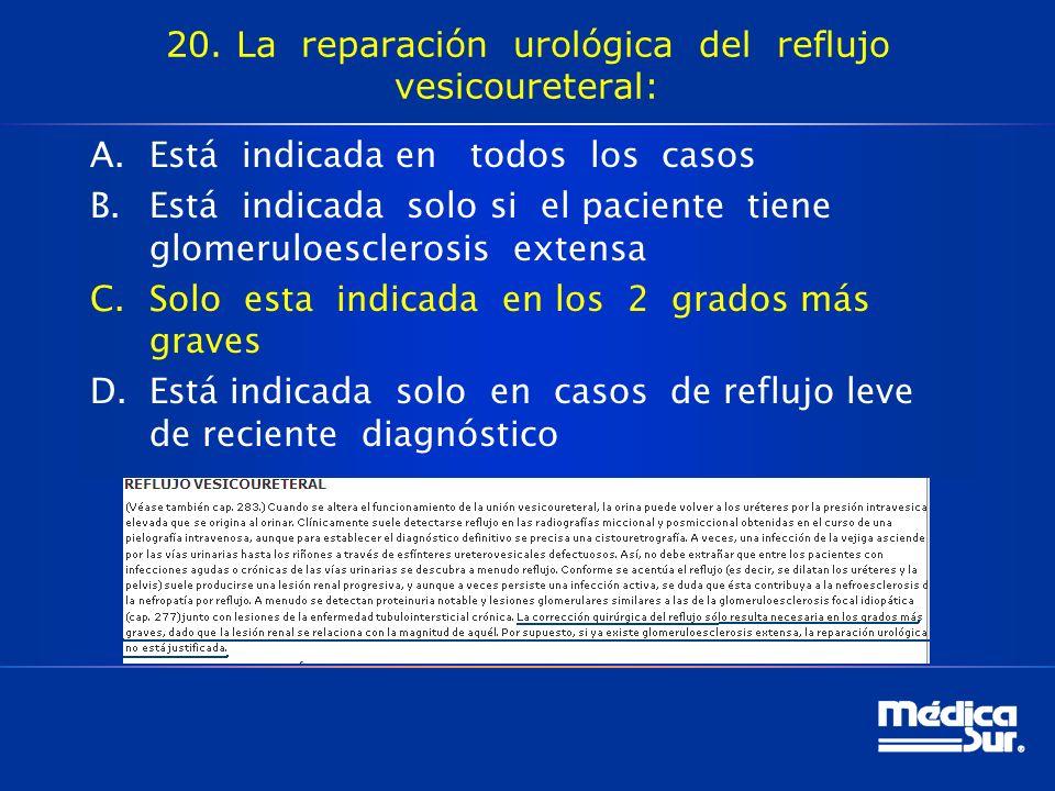 20. La reparación urológica del reflujo vesicoureteral: