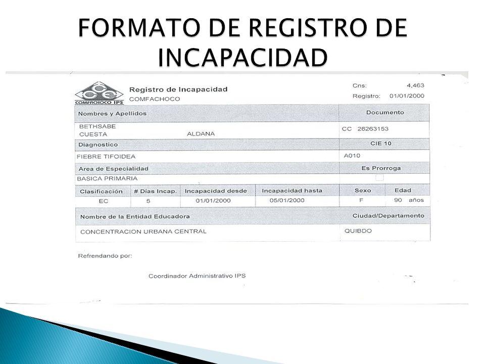 FORMATO DE REGISTRO DE INCAPACIDAD