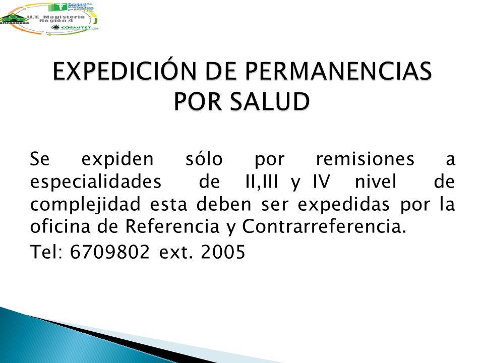 EXPEDICIÓN DE PERMANENCIAS POR SALUD