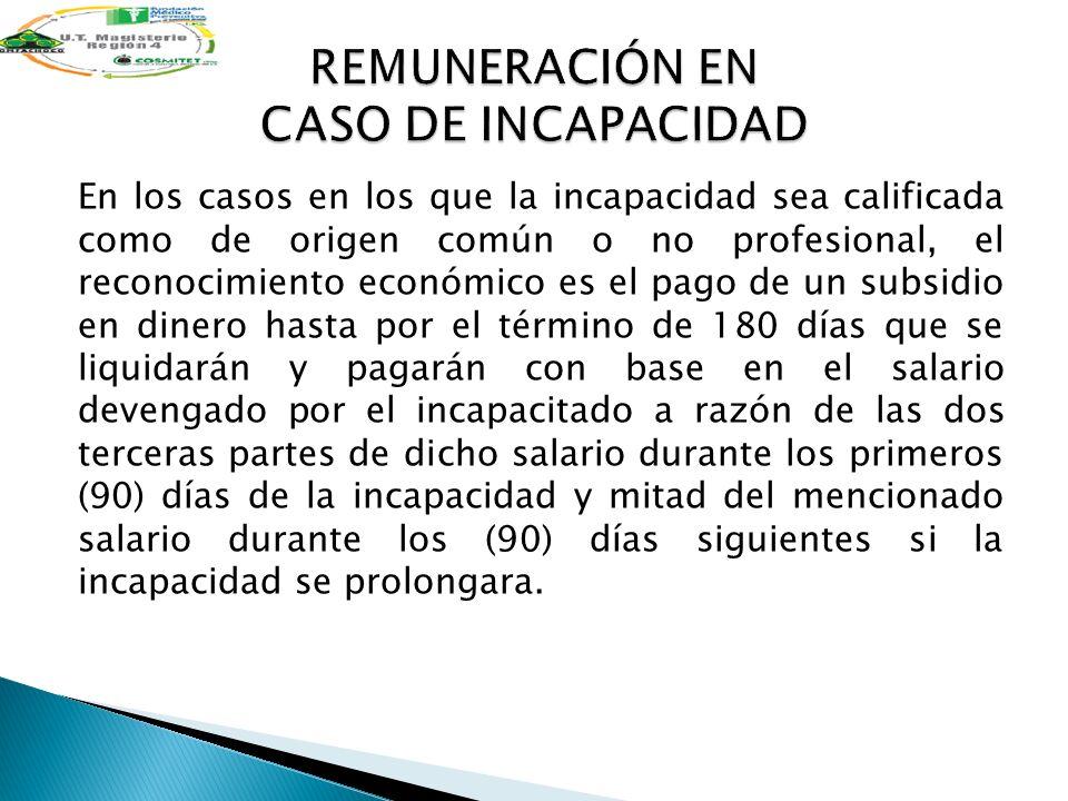 REMUNERACIÓN EN CASO DE INCAPACIDAD