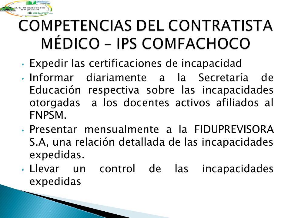 COMPETENCIAS DEL CONTRATISTA MÉDICO – IPS COMFACHOCO