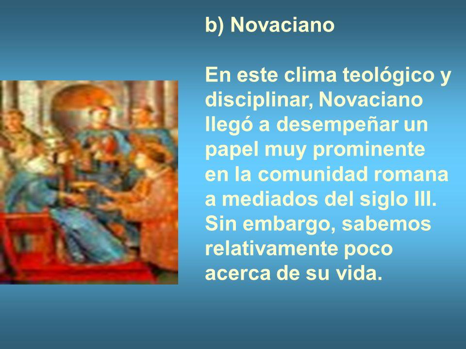 b) Novaciano