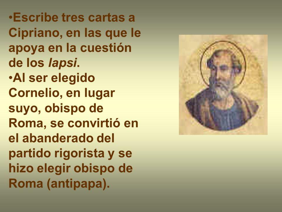 Escribe tres cartas a Cipriano, en las que le apoya en la cuestión de los lapsi.