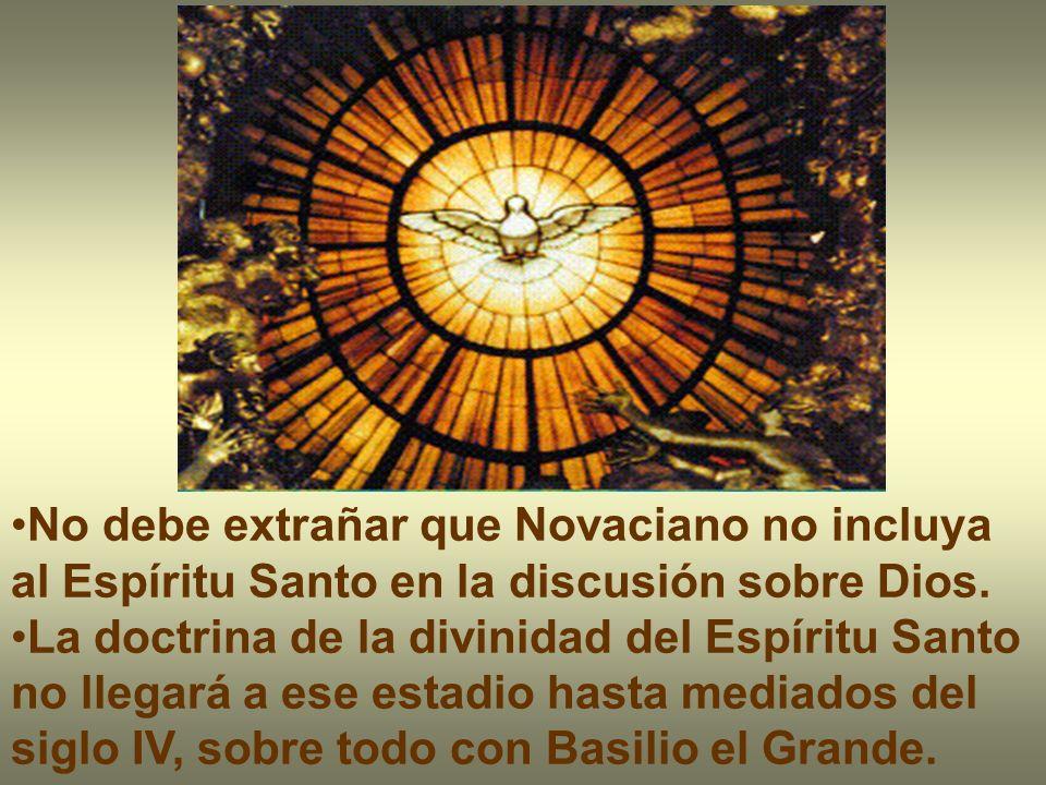 No debe extrañar que Novaciano no incluya al Espíritu Santo en la discusión sobre Dios.